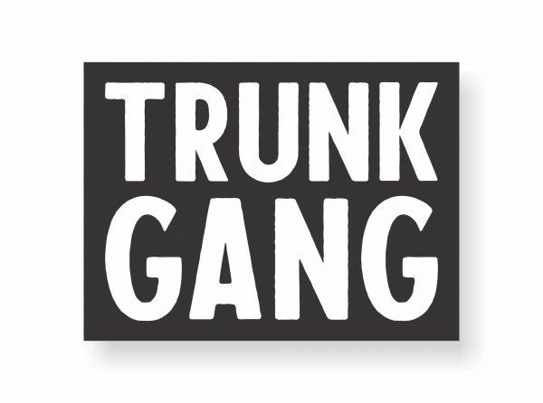 the original trunk gang sticker